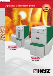 firematic 20-60 / Moč od 6 do 60 kW firematic 80-301 / Moč od 23 do 301 kW Biomasna kurilna naprava za sekance in pelete Krmiljenje z zaslonom na dotik T-CONTROL