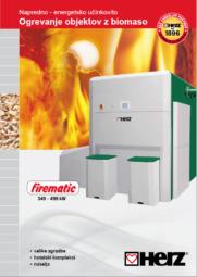 firematic 349-499 Moč ogrevanja od 104 do 499 kW Biomasna kurilna naprava za sekance in pelete Krmiljenje z zaslonom na dotik T-CONTROL